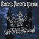 Reclaiming The Crown by Born From Pain (2006-06-15)