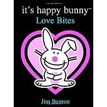 It's Happy Bunny #1: Love Bites