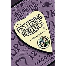 Festering Romance