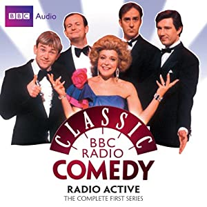 Classic BBC Radio Comedy: Radio Active: The Complete First Series Radio/TV Program