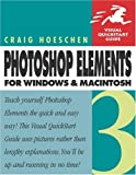 Photoshop Elements 3 for Windows and Macintosh, Craig Hoeschen, 0321270789