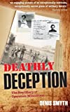 img - for Deathly Deception: The Real Story of Operation Mincemeat book / textbook / text book