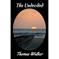The Undecided (New Earth Book 3)