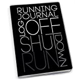 Gone For a Run Log Off Shut Down (Stacked) Running Journal | Paper Journal by Black