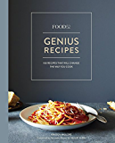 Food52 Genius Recipes: 100 Recipes That Will Change the Way You Cook (Food52 Works)