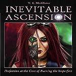 Inevitable Ascension   V. K. McAllister