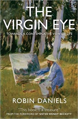 The Virgin Eye: Towards a Contemplative View of Life