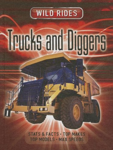 Trucks and Diggers (Wild Rides)