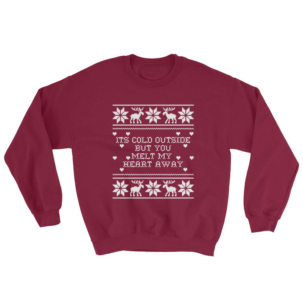 Cheeky Apparel Cold Outside But You Melt My Heart Away Sweatshirt
