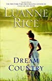 Dream Country, Luanne Rice, 055338581X