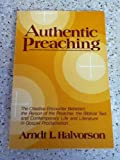 Authentic Preaching, Arndt L. Halvorson, 0806619015