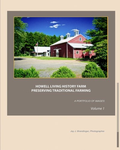 Download Howell Living History Farm: Preserving Traditional Farming ebook