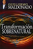 Transformacion Sobrenatural (English and Spanish Edition)