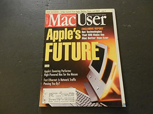 Mac User Oct 1996 Apple's Future (So Bright I Have To Wear ()