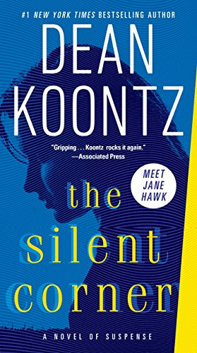The Silent Corner: A Novel of Suspense (Jane Hawk) -