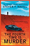 The Fourth Time is Murder (Posadas County #6) (Posadas County Mysteries Book 16)