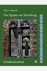 Der Spion von Hainburg by Peter Lukasch (2012-12-28) Paperback