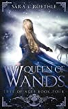 Queen of Wands (Tree of Ages) (Volume 4)