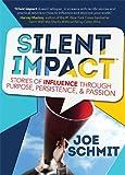 Silent Impact, Joe Schmit, 1940014093