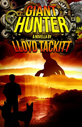 Giant Hunter (A Distant Eden Book 7) by [Tackitt, Lloyd]