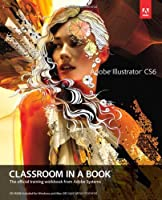 Adobe Illustrator CS6 Classroom in a Book Front Cover