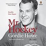 Mr. Hockey: My Story   Gordie Howe