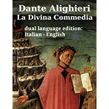 La Divina Commedia - The Divine Comedy (Inferno, Purgatorio, Paradiso) by Dante Alighieri in two languages (italian, english), and one dual language, parallel ... (translated) Vol. 2) (Italian Edition)