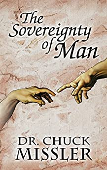 The Sovereignty of Man by [Missler, Chuck]