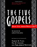 The Five Gospels: What Did Jesus Really Say? The Search for the Authentic Words of Jesus, Robert W. Funk, 006063040X