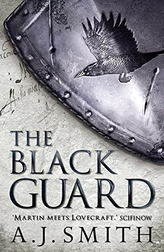 The Black Guard (Chronicles of the Long War, Band 1)