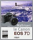 Maîtriser le Canon EOS 7D de Vincent Luc ( 18 novembre 2010 )