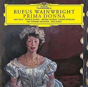 Rufus Wainwright: Prima Donna [2 CD]