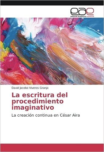 ac42859cda48 La escritura del procedimiento imaginativo: La creación continua en ...