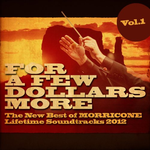 For a Few Dollars More, Vol. 1...