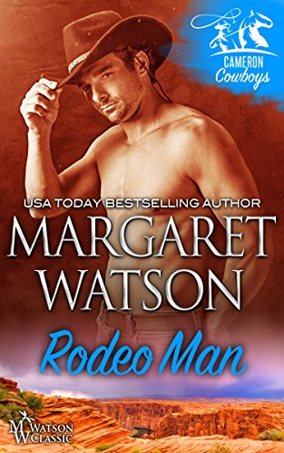 Rodeo Man (Cameron Cowboys Book 1) by [Watson, Margaret]