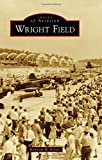 Wright Field (Images of Aviation)