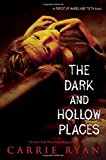 download ebook the dark and hollow places (forest of hands and teeth, book 3) pdf epub