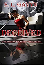 Deceived: Book Three of the Avery Tywella Series