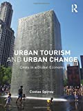 urban tourism and urban change cities in a global economy the metropolis and modern life by spirou costas november 20 2010 paperback