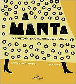 A Manta. Uma História em Quadrinhos (Em Portuguese do Brasil): 9788564406155: Amazon.com: Books