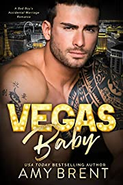 Vegas Baby: A Bad Boy's Accidental Marriage Romance