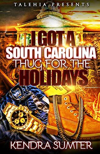 I Got A South Carolina Thug For The Holidays