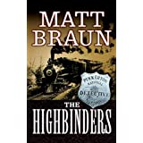 The Highbinders: An Ash Tallman Western (The Ash Tallman Series Book 1)