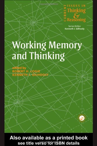 Working Memory and Thinking: Current Issues In Thinking And Reasoning