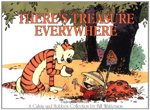 There's Treasure Everywhere--A Calvin and Hobbes Collection