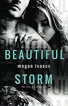 Beautiful Storm by [Isaacs, Megan]