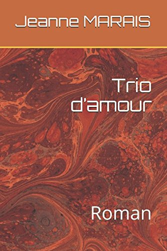 Trio d'amour: Roman (French Edition)