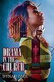 Drama in the Church, Dynah Zale, 1933967587
