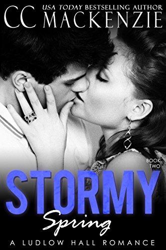 A Stormy Spring: A Ludlow Hall Romance by [MacKenzie, CC]