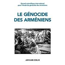 Le génocide des Arméniens : Un siècle de recherche 1915-2015 (Hors collection) (French Edition)